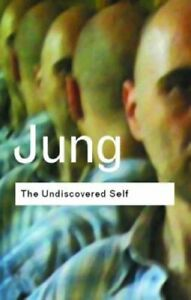 The Undiscovered Self: by Carl Gustav Jung Paperback Book The Cheap Fast Free