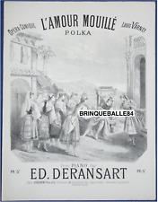 DANCE PIANO GF PARTITION DERANSART L'AMOUR MOUILLÉ VARNEY 1888 ILL LEMARESQUIER