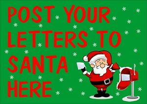 Post Your Letters To Santa Here Sign - All Sizes - Christmas Decorations
