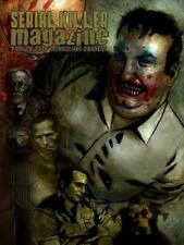 Serial Killer Magazine Issue 1: By Gilks, James