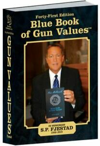 41st Edition Blue Book of Gun Values by Blue Book Publications 41