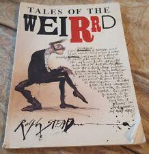 TALES OF THE WEIRD by RALPH STEADMAN 1990 1ST ED / Bizarre art collection