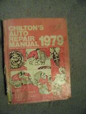 Chilton's Auto Repair Manual 1979 American Cars from 1972 to 1979 Hardback