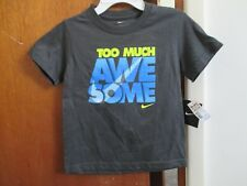 "NIKE BOYS DARK GRAY SHORT SLEEVE TEE ""TOO MUCH AWESOME"" SIZE 6 100% cotton"