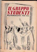 Il gruppo studenti Mondragone 1935 editrice Ave 6149