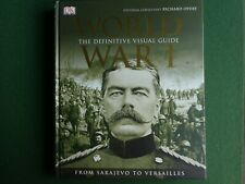 NEW EDITION (2014) Dorling Kindersley World War 1 The Definitive Visual Guide