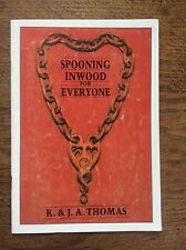 Spooning in Wood for Everyone by K & JA Thomas Welsh Love Spoons Spoon Carving