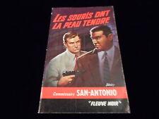 San Antonio : Les souris ont la peau tendre Editions Fleuve Noir 1965