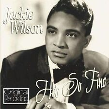 Jackie Wilson He's So Fine ( New CD 2009) Original Recordings 5050457072421