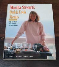 MARTHA STEWART'S QUICK COOK MENUS 1st Edition Illustrated Hardback w/ Dustcover