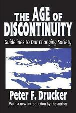 The Age of Discontinuity: Guidelines to Our Changing Society-ExLibrary