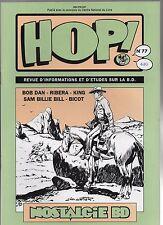 HOP n°77. Bob Dan, Ribera, King, Sam Billie Bill, Bicot.  1997. NEUF
