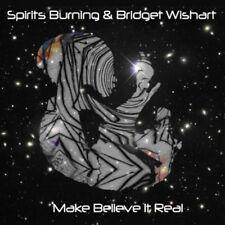 Spirits Burning - Make Believe It's Real [New CD]