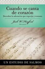 SVP: Cuando Se Canta de Corazon by Jack W. Hayford (2010, Paperback)