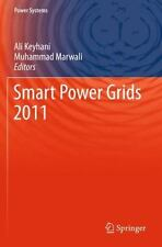 Power Systems: Smart Power Grids 2011 (2014, Paperback)