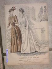 MAGNIFIQUE gravure de mode LE CONSEILLER DES FAMILLES 1889 ancienne mariage robe