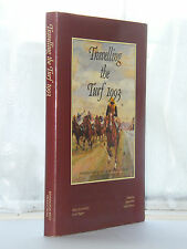 Travelling the Turf - 1st Edition 1992 / Horse Racing / Racecourses