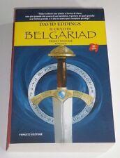 Devid Eddings - Il Ciclo di BELGARIAD ( Primo Volume ) - Fanucci Editore