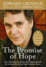 The Promise of Hope: How True Stories of Hope and Inspiration Saved My Life and
