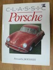 CLASSIC PORSCHE BOOK FOREWORD JACKY ICKX 220 PICTURES PORSCHE MODELS
