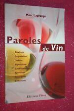 PAROLES DE VIN par MARC LAGRANGE éd FERET 2000 ILLUSTRATIONS