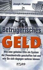 BETRÜGERISCHES GELD - Joseph Plummer BUCH - KOPP VERLAG - NEU
