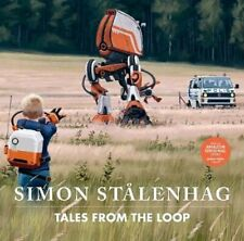 Tales from the Loop by Simon Stalenhag 9781471194412 | Brand New