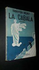 Thornton Wilder: La Cabala. Corbaccio Dall'Oglio 1932 sovraccoperta