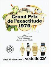 PUBLICITE ADVERTISING 027  1979  les montres quartz Vedette prix exactitude