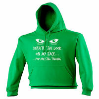 Despite The Look On My Face HOODIE Sarcastic Hoody Joke Top Gift birthday funny