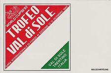 # VAL DI SOLE: WORLD CUP 82/83 - 4° TROFEO - SCI DI FONDO (Cartolina ufficiale)