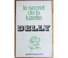 Delly - Le secret de la luzette - Delly - Gautier-Languereau - 1978 -