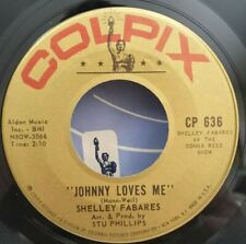 Shelley Fabares Colpix 636 JOHNNY LOVES ME (GREAT R&R 45)  PLAYS NEW!