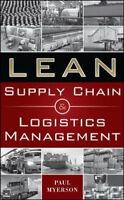 Lean Supply Chain and Logistics Management by Myerson, Paul