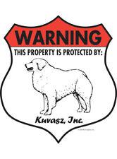 """Warning! Kuvasz - Property Protected Aluminum Dog Sign - 7"""" x 8"""" (Badge)"""