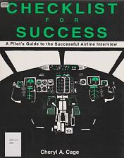 Checklist for Success A Pilot's Guide to the Successful Airline Interview