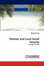 NEW Women and Local Social Security: A study in Kerala by Renjini Devaki