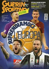 Guerin Sportivo Extra 2017 1#Riprendiamoci l'Europa,kkk