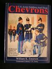 U.S. ARMY SOLDIERS AND THEIR CHEVRONS, Illustrated Catalog Revolutionary War to