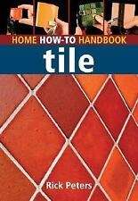 Home How-To Handbook: Tile