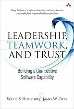 Leadership, Teamwork, and Trust : Building a Competitive Software Capability by