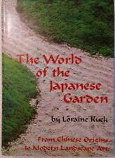 Loraine Kuck, Takeji Iwamiya THE WORLD OF THE JAPANESE GARDEN