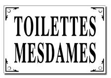 "Large ""Toilettes Mesdames"" French Enamel Plaque Metal Sign (Ladies Toilet) 6""x4"""