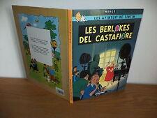 E.O. de Tintin les bijoux de la castafiore en Wallon de nivelles 2005