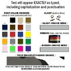 Custom Name Tape material BRACELETS OVER 50 Fabrics! TEXT ONLY! 24hr SHIP!