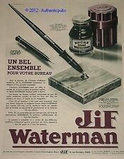 PUBLICITE JIF WATERMAN ENCRE STYLO ECRITOIRE ETUI LUXE DE 1932 FRENCH AD PEN PUB
