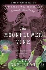 The Moonflower Vine: A Novel (P.S.), Jetta Carleton, 0061673234, Book, Acceptabl