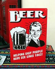 Helping Ugly People Metal Tin Sign Bar pub GAG Funny Beer Humour Brewery Decor