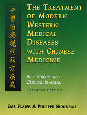 The Treatment of Modern Western Diseases with Chinese Medicine (Paperback)