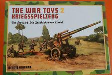 The War Toys 2 Kriegsspielzeug The Story Geschichte von Hausser-Elastolin Buch